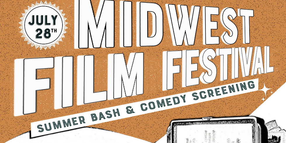 Summer Bash & Comedy Screening