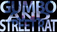 GUMBO AND STREET RAT