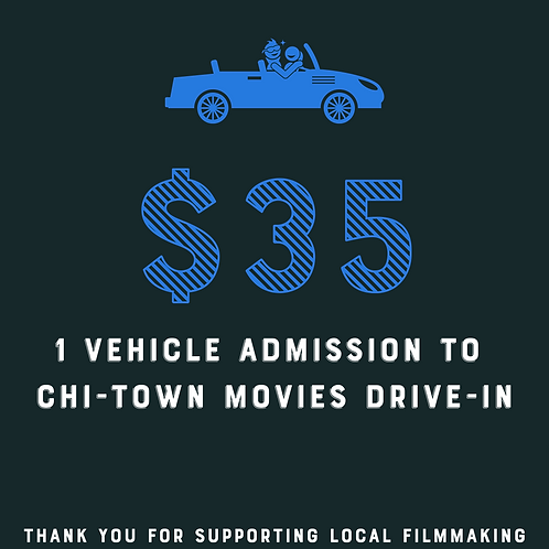 Chi-Town Movies Drive-In 1 Vehicle Admission Raffle Ticket