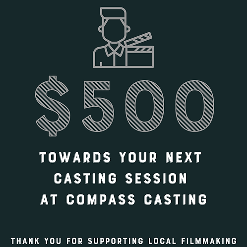 $500 Towards Your Next Casting Session at Compass Casting Raffle Ticket