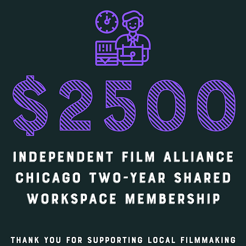 Independent Film Alliance Chicago $2,500 Gift Certificate Raffle Ticket