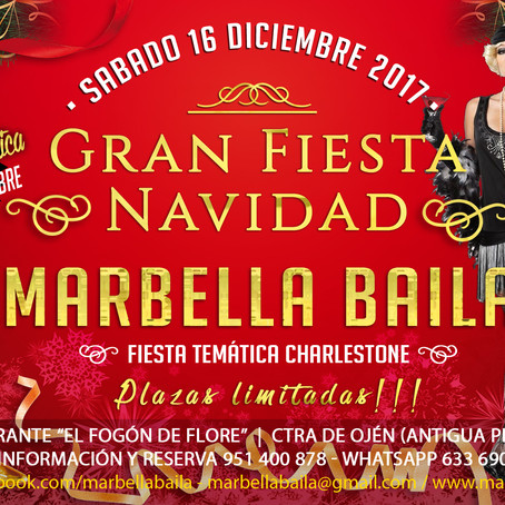 """Gran Fiesta de Navidad 2017 """"TEMATICA CHARLESTONE""""- Marbella Baila"""