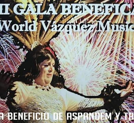 "III Gala Benéfica ""World Vázquez Music"""