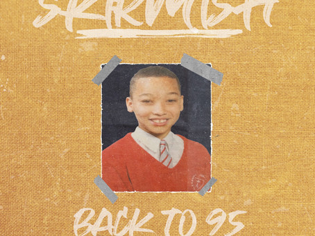 Skirmish - Back To 95 (Produced by Manage)