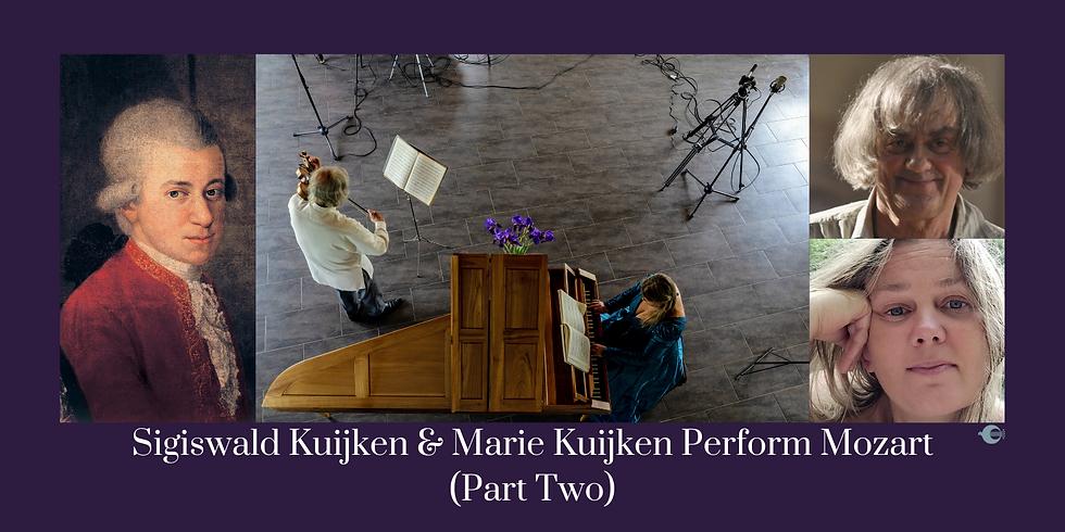 Sigiswald Kuijken & Marie Kuijken Perform Mozart, Part Two