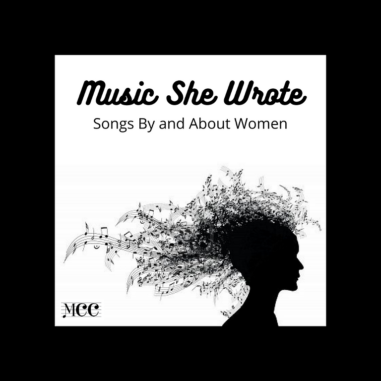 Music She Wrote: Songs By and About Women