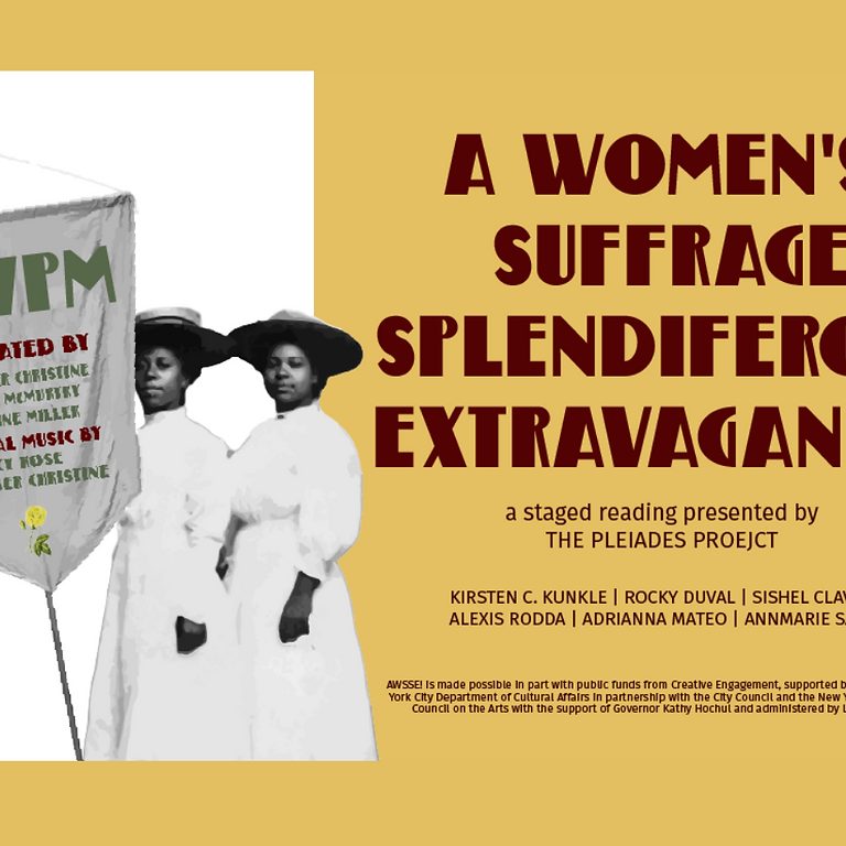 A Women's Suffrage Splendiferous Extravaganza!: A Staged Reading of a New Musical
