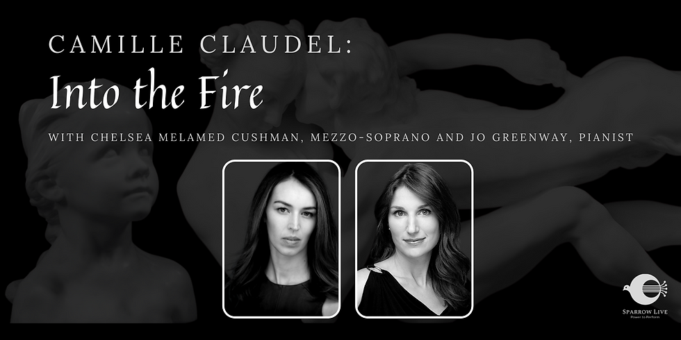 Camille Claudel: Into the Fire