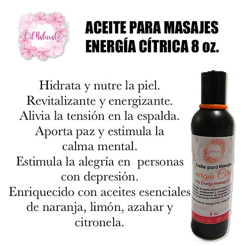 ACEITE PARA MASAJES ENERGÍA CÍTRICA 8oz.