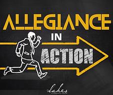 ALLEGIANCE IN ACTION (1).png