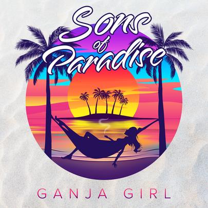 "Sons of Paradise - ""Ganja Girl"""