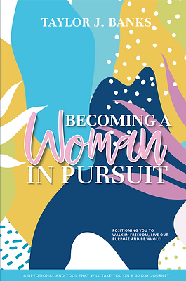 Becoming A Woman In Pursuit - Book