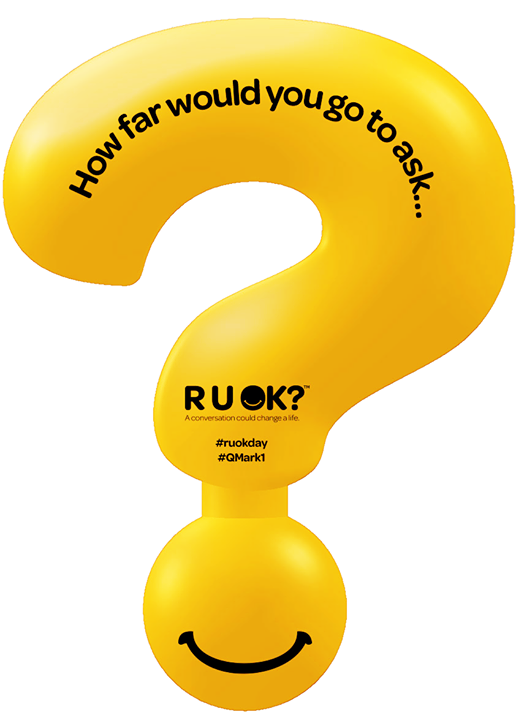 """""""How far would you go to ask, R U OK"""" image courtesy RUOK?"""