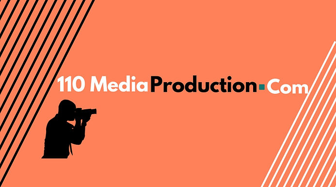 110 Media Production