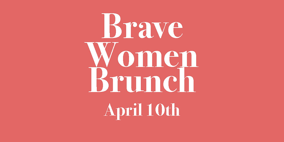 Brave Women Brunch with Julie McCormick