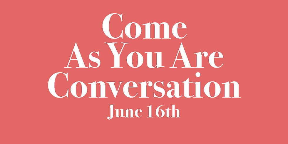 Come As You Are Conversation