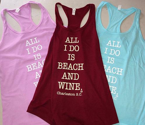 ALL I DO IS BEACH & WINE TANKS