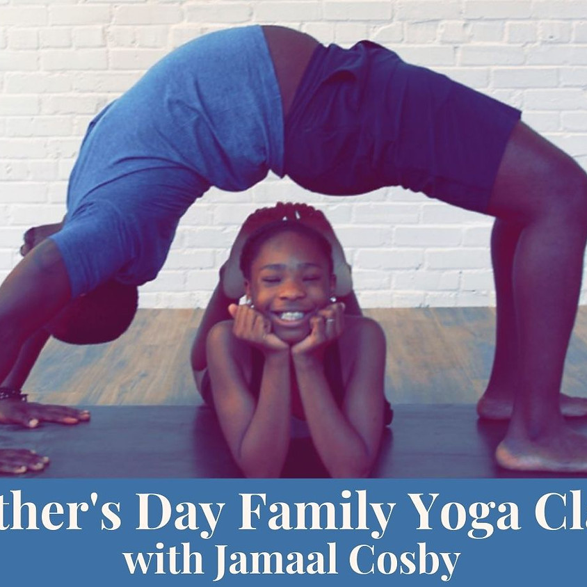 Father's Day Family Yoga with Jamaal Cosby
