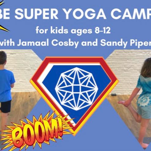 Be Super Kids Yoga Camp
