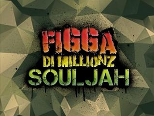 Figga De Millionz - Souljah