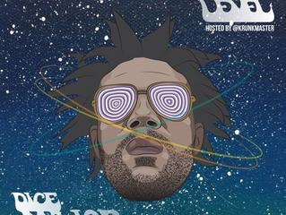 """Another Level"" Dice Major Mixtape Hosted By KRUNKMASTER DJ Slik"