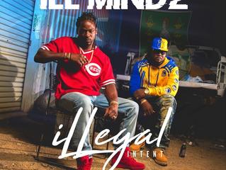 ILL Mindz - iLLegal Intent Vol.1