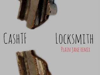 CashTF - Locksmith (Plain Jane Remix)