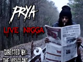 Prya - Live Nigga ( Official Music Video )
