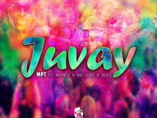 JUVAY - MPT feat. Monéa, Mic Love and BugZbugs