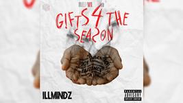 iLL Mindz - Gifts 4 The Season