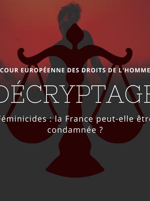 DECRYPTAGE - Féminicides : la France peut-elle être condamnée par la CEDH ?