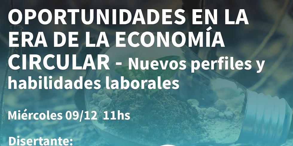 """Webinar: """"Oportunidades en la era de la economía circular - nuevos perfiles y habilidades laborales"""""""
