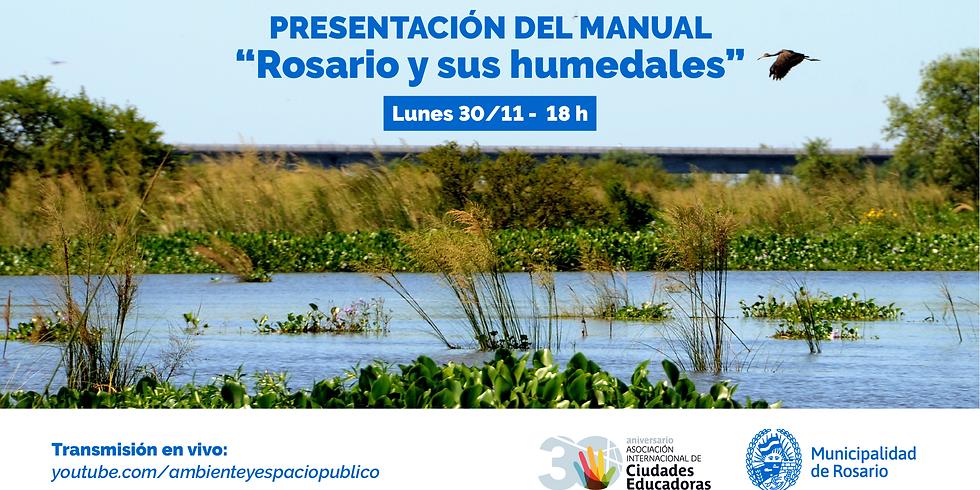 """Presentación del Manual de Educación Ambiental: """"Rosario y sus humedales"""""""