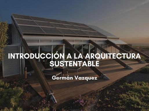 Introducción a la Arquitectura Sustentable