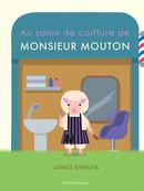 Au salon de coiffure de Monsieur Mouton