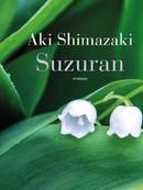Suzuran / Aki Shimazaki