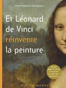 Et Léonard de Vinci réinvente la peinture