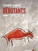 Débutants / Catherine Blondeau