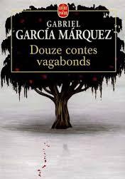 """""""Douze contes vagabonds"""" de Gabriel Garcia Marquez. Le Livre de Poche, 1995. C'est toujours un plaisir ineffable de retrouver la prose du grand auteur colombien et Prix Nobel de Littérature. Dans ces 12 récits, le lecteur voit défiler des personnages attachants et hauts en couleur, qui naviguent entre Barcelone, la Toscane, Cathagène des Indes et la Suisse...Beaucoup de nostalgie, une prose ciselée comme un bijou, un soupçon de sensualité arrosé du réalisme magique dont l'auteur est le chantre ; bref, toujours un réel moment de bonheur! Disponible à la bibliothèque"""