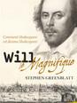 Will le Magnifique / Stephen Greenblatt