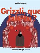 Grizzli, que fais-tu ?