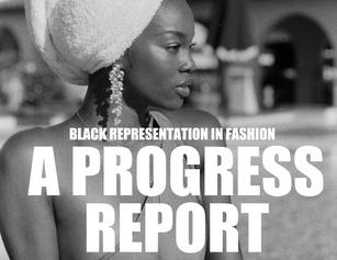 Black Representation in Fashion: A Progress Report
