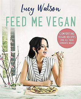 feed me vegan lucy watson, vegan baking books, vegan recipes, home baking gifts