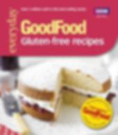 GOOD FOOD GLUTEN-FREE RECIPES, GLUTEN FREE BAKING