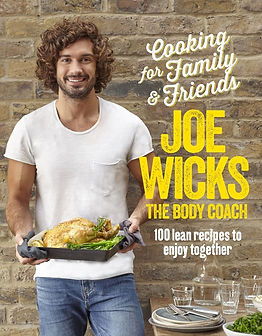Cooking for Family and Friends Joe Wicks