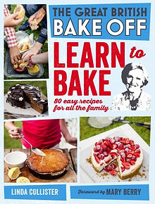 Great British Bake Off: Learn to Bake, Great British Bake Off presents, The Great British Bake Off books 2016