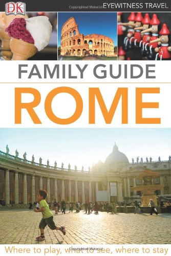 ROME FAMILY GUIDE