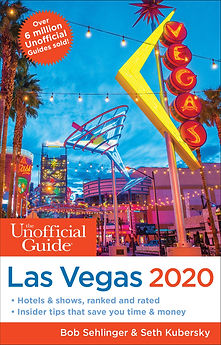 The Unofficial Guide to Las Vegas 2020