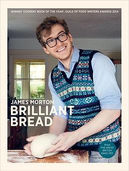 james morton brilliant bread, gifts for bread makers, books for bread makers, bread recipe books