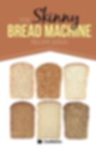 the skinny bread machine cooknation